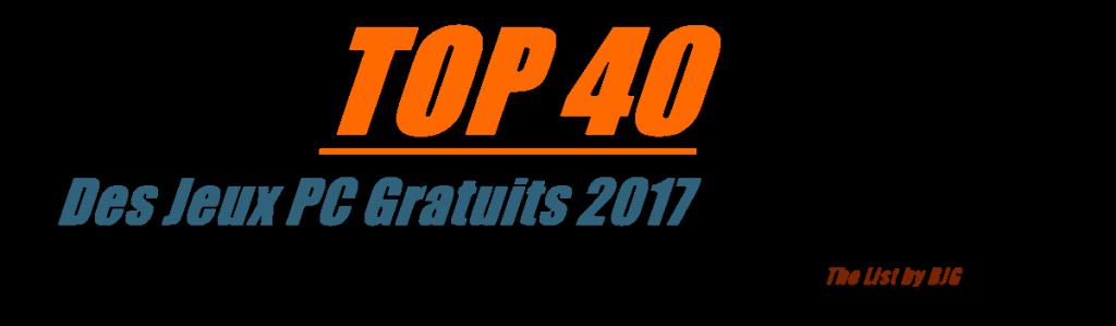 top 40 jeu pc gratuit 2017