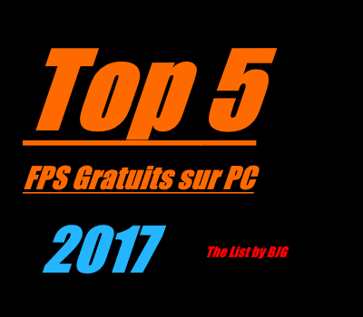 top 5 fps gratuits 2017