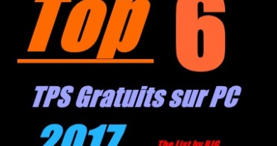 top 6 tps gratuits pc 2017 by bjg